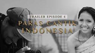 (Trailer) Paras Cantik Indonesia Episode 4 - Indonesia Kaya Webseries