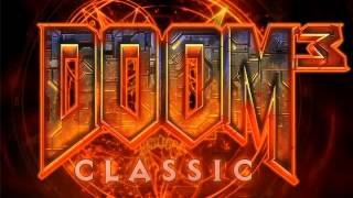 Classic Doom 3 Soundtrack...