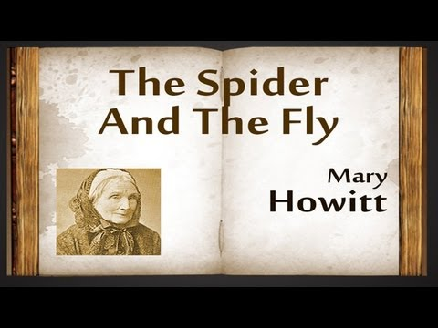 The Spider And The Fly by Mary Howitt - Poetry Reading