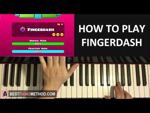 HOW TO PLAY - Geometry Dash 2.1 - FINGERDASH (Piano Tutorial Lesson)