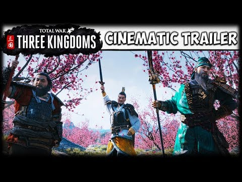 TOTAL WAR: THREE KINGDOMS - The Next Major Historical Total War - Cinematic Trailer