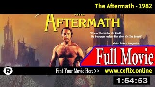 The Aftermath (1982) Full Movie Online