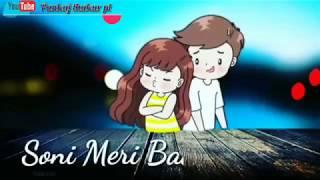 Soni Meri Baat Sun Le Apno Se Kya Ruthna||What's app status 2018 -2019