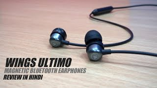 Wings Ultimo Magnetic Bluetooth Earphones Review in Hindi | Best Bluetooth Earphones Under 1000 ?