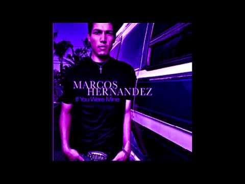 Marcos Hernandez - If You Were Mine (Screwed & Chopped)