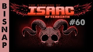 Bisnap Plays Isaac: Afterbirth Episode 60 - Sticky