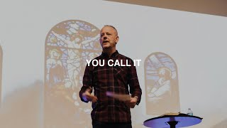 YOU CALL IT | PASTOR PHIL JOHNSON