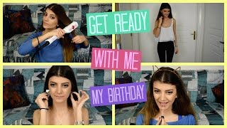 Get Ready With Me | My Birthday | katerinaop22