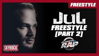 """Jul - Freestyle """"Émotions"""" [Part 2] #PlanèteRap"""