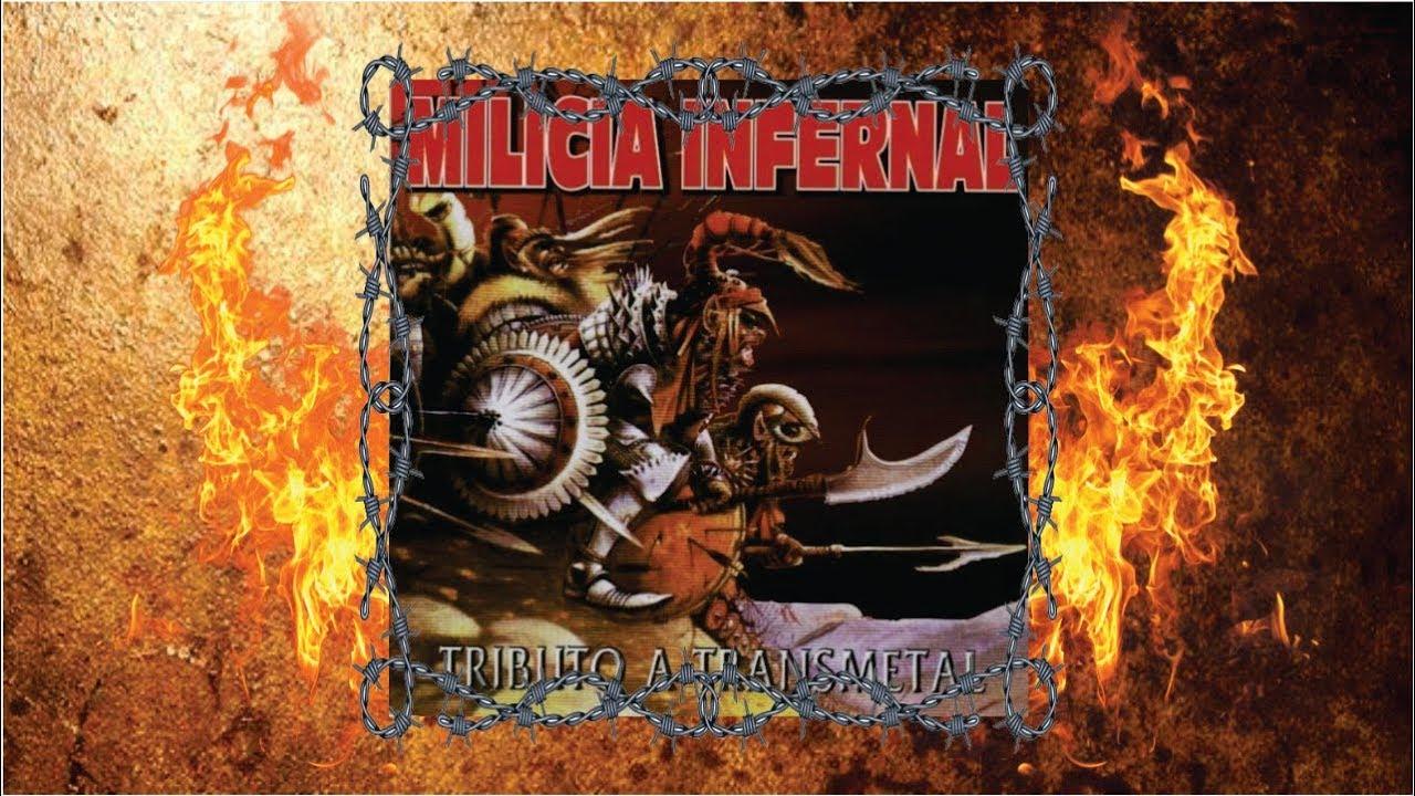 milicia infernal tributo a transmetal