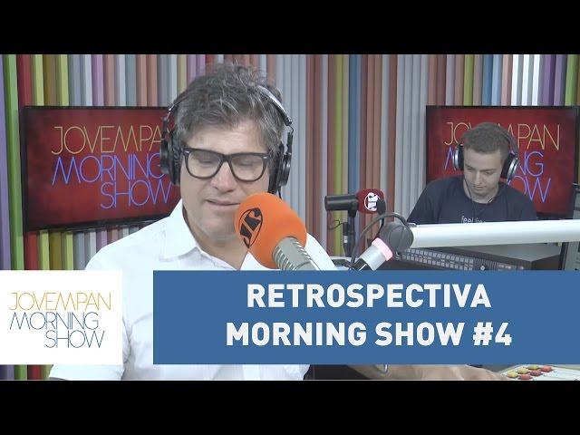 Retrospectiva Morning Show #4 l Morning Show
