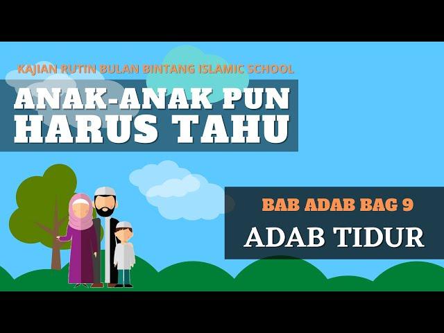 ANAK-ANAK PUN HARUS TAHU : ADAB TIDUR