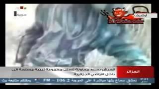 الجيش الجزائري يحبط محاولة تسلل مجموعة ليبية مسلحة إلى داخل الأراضي الجزائرية