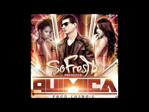 So Fresh - Quimica (Prod By Chino Gee ).wmv