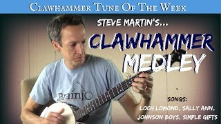 """Clawhammer Banjo - Tune (and Tab) of the Week: Steve Martin's """"Clawhammer Medley"""""""