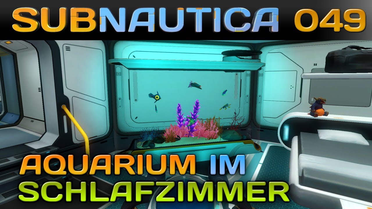 Aquarium Im Schlafzimmer Subnautica 049 Aquarium Im Schlafzimmer Let S Play Gameplay Deutsch German