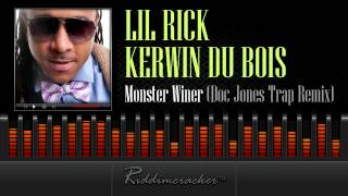 Lil Rick & Kerwin Du bois - Monster Winer (Doc Jones Trap Remix) [Soca 2014]