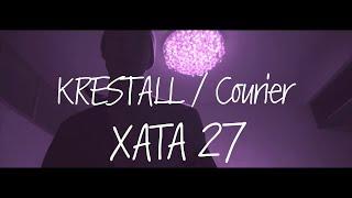 Смотреть клип Krestall / Courier - Хата 27