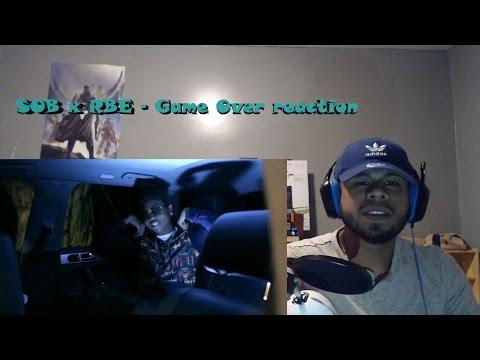 SOB x RBE - Game Over REACTION