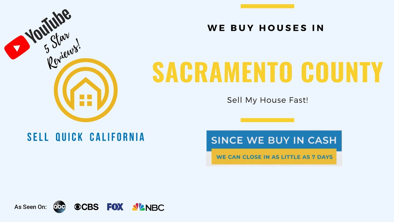 "We Buy Houses In Sacramento County  | Asking to ""Sell My House Fast?"""