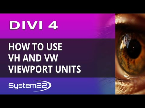 Divi 4 How To Use VH And VW Viewport Units