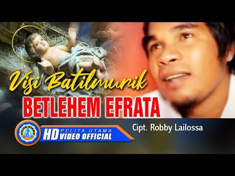 Visi Batilmurik - BETHLEHEM EFRATA