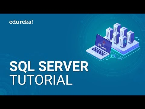 SQL Server Tutorial For Beginners | Microsoft SQL Server Tutorial | SQL Server Training | Edureka