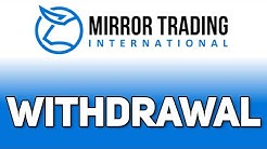 Mirror Trading International Money Withdrawal to Bitcoin Wallet