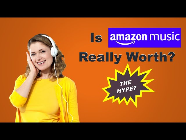 Is Amazon Music Unlimited Really Worth the Hype? - My Honest Review