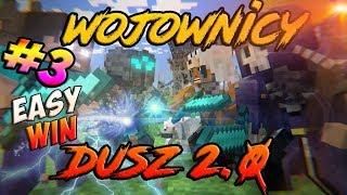 Wojownicy Dusz 2.0 - Easy Win :) Szybka Gra na MineSerwer.pl ♥♥♥