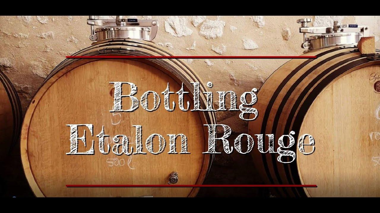 Bottling The Etalon Rouge