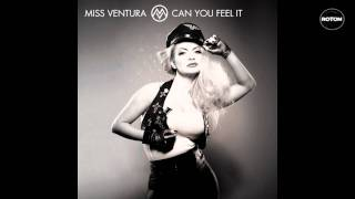 Miss Ventura - Can You Feel It (Odd Remix Vocal Radio Edit)
