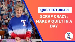 Fast & Easy Quilt with Scrap Crazy Templates by Creative Grids.