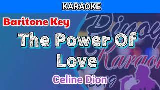 The Power Of Love by Celine Dion (Karaoke : Baritone Key)