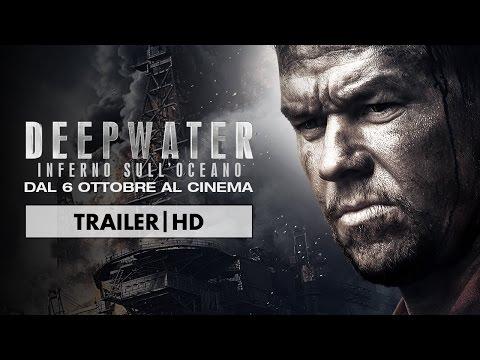 Deepwater - Inferno sull'Oceano | Trailer Ufficiale Italiano