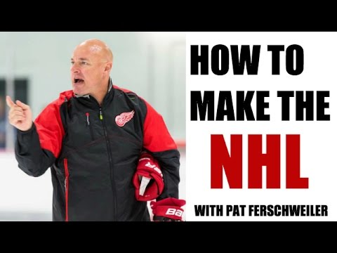 How to Make the NHL (from an NHL Coach)