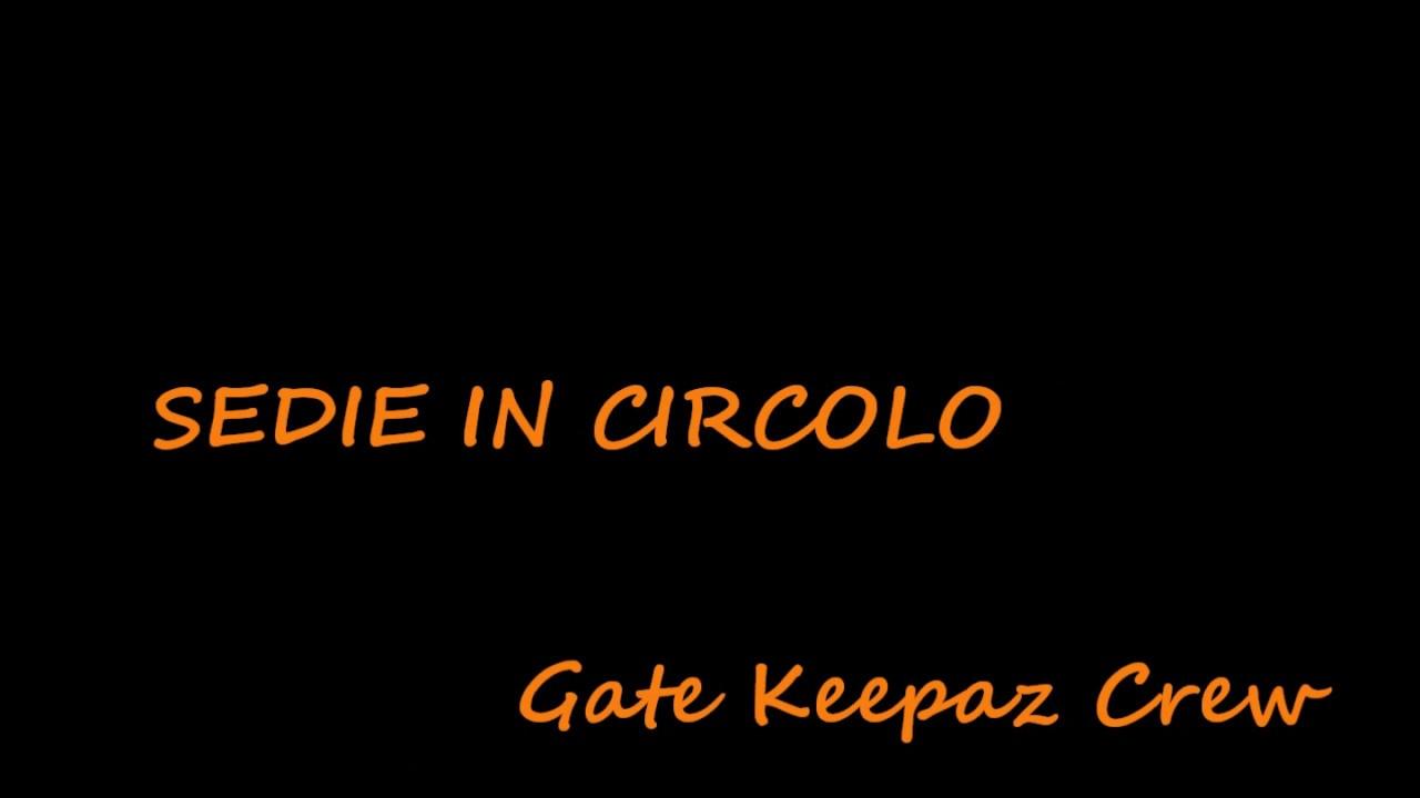 Download Gate Keepaz Crew - SEDIE IN CIRCOLO