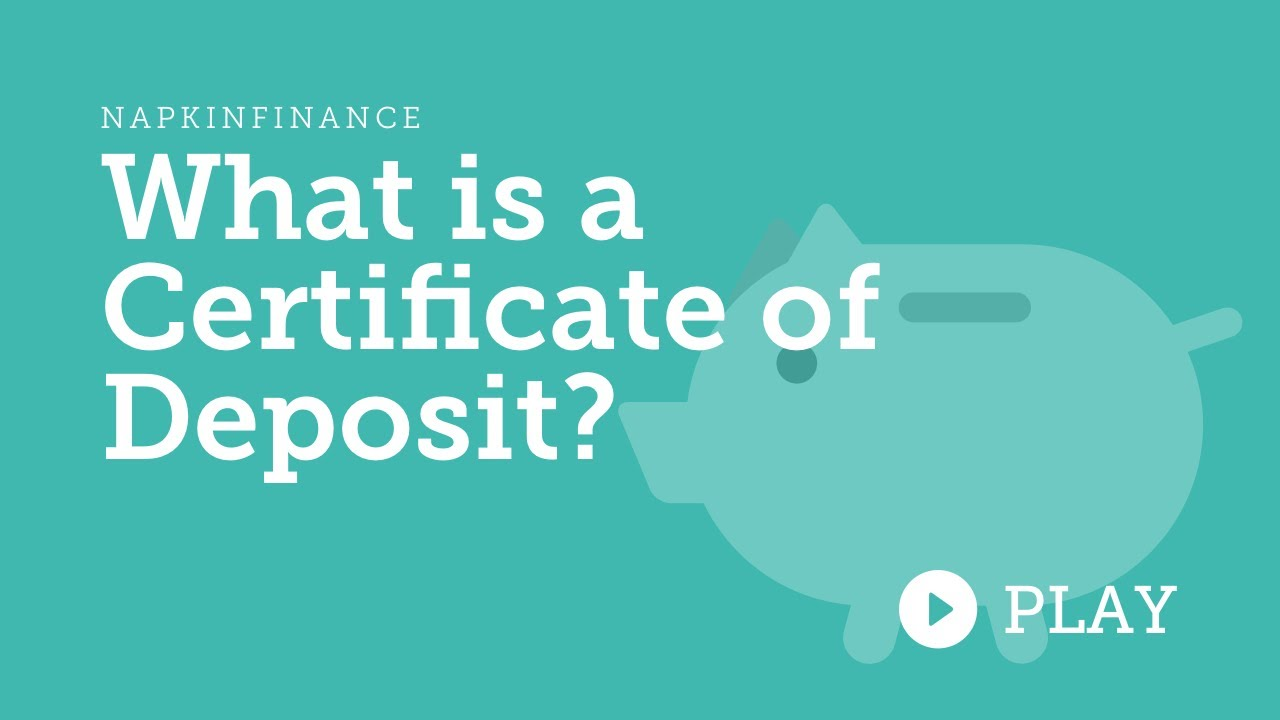 What Is A Certificate Of Deposit Youtube