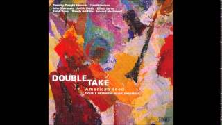 The Double Entendre Music Ensemble - 3 Selections