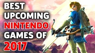 The Biggest Nintendo Games to Play in 2017 - The Lobby