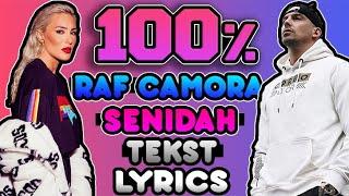 ★ RAF CAMORA x SENIDAH - 100% [LYRICS] [TEKST] ★