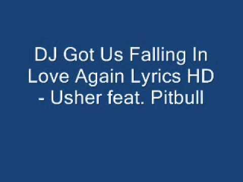 Dj Got Us Falling In Love Again With Lyrics Usher Ft Pitbull Youtube