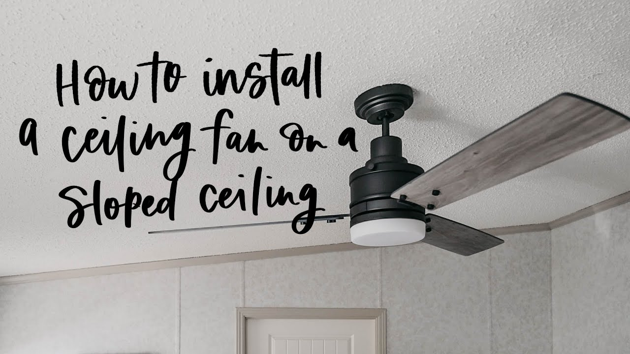 install ceiling fan on sloped ceiling simple modern handmade home