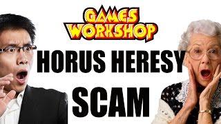 Games Workshop Horus Heresy Scam   Clickbait Wargamer