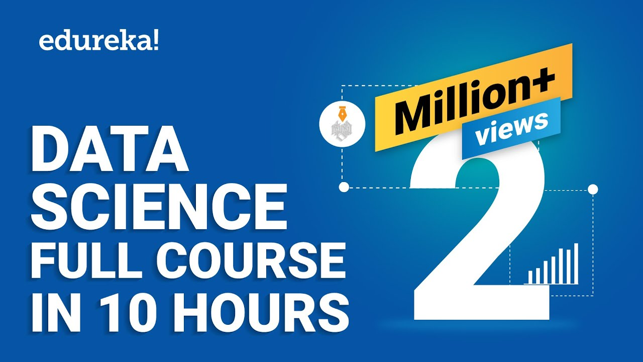 Data Science Full Course - Learn Data Science in 10 Hours | Data Science For Beginners