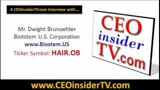 Biostem U.S. Corp. CEO (HAIR, HAIR.OB) CEO Interview on CEOinsiderTV