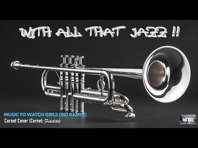 Music to Watch Girls (Sid Ramin) - Cornet Cover