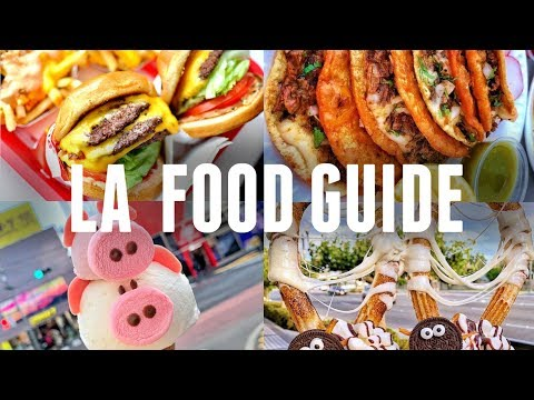 LOS ANGELES FOOD GUIDE: THE BEST PLACES TO EAT IN LA | INSTA FOOD
