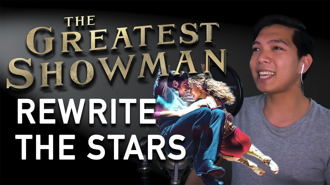 Rewrite The Stars Zac Efron Part Only Instrumental The Greatest Showman