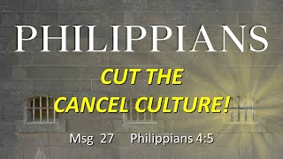 Philippians: Cut The Cancel Culture! (June 14, 2020)